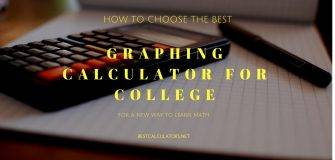 Best Graphing Calculator for College 2018