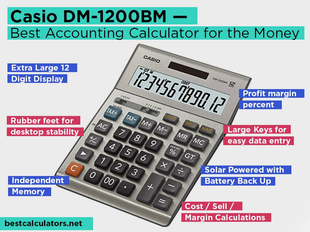 Casio DM-1200BM Review, Pros and Cons. Check our Best Accounting Calculator for the Money 2018