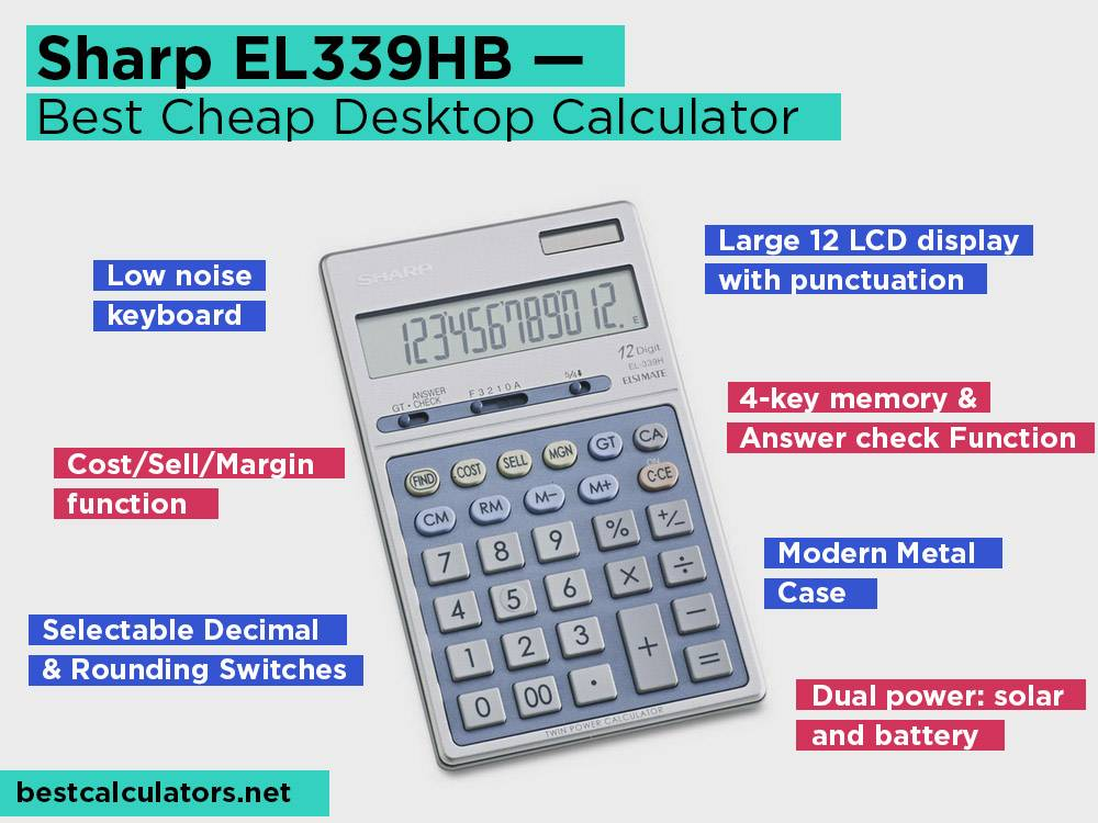 Sharp EL339HB Review, Pros and Cons. Check our Best Cheap Desktop Calculator 2018