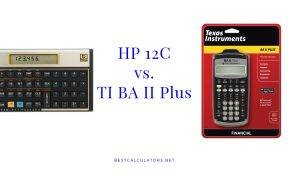 HP 12C vs TI BA II Plus